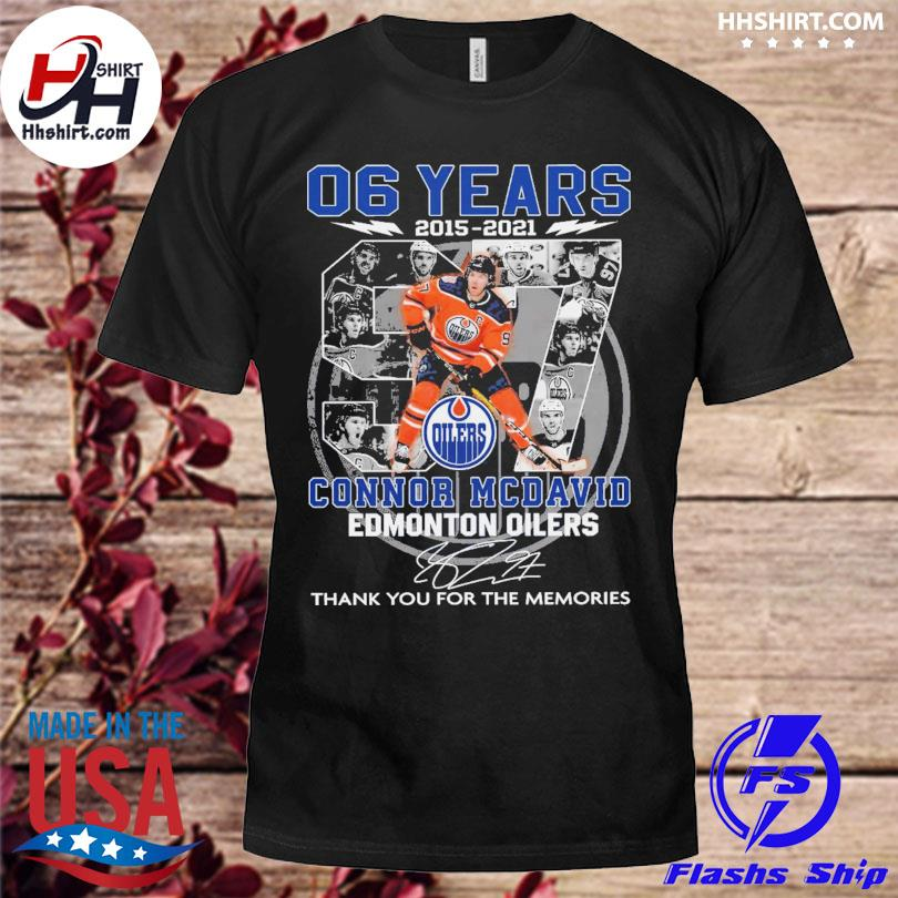 06 years 2015 2021 Connor Mcdavid Edmonton Oilers thank you for the memories signatures shirt
