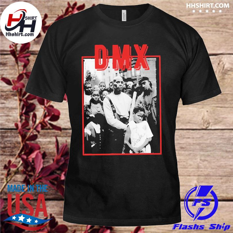 Official Dmx rapper forever 2021 shirt