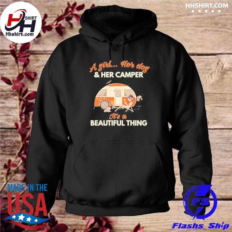 A girl her dog and her camper it's a beautiful thing hoodie