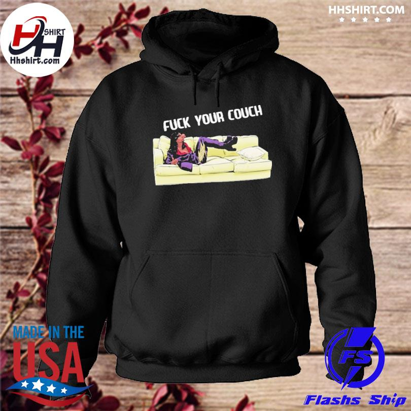 Bohemian Dave fuck your couch hoodie
