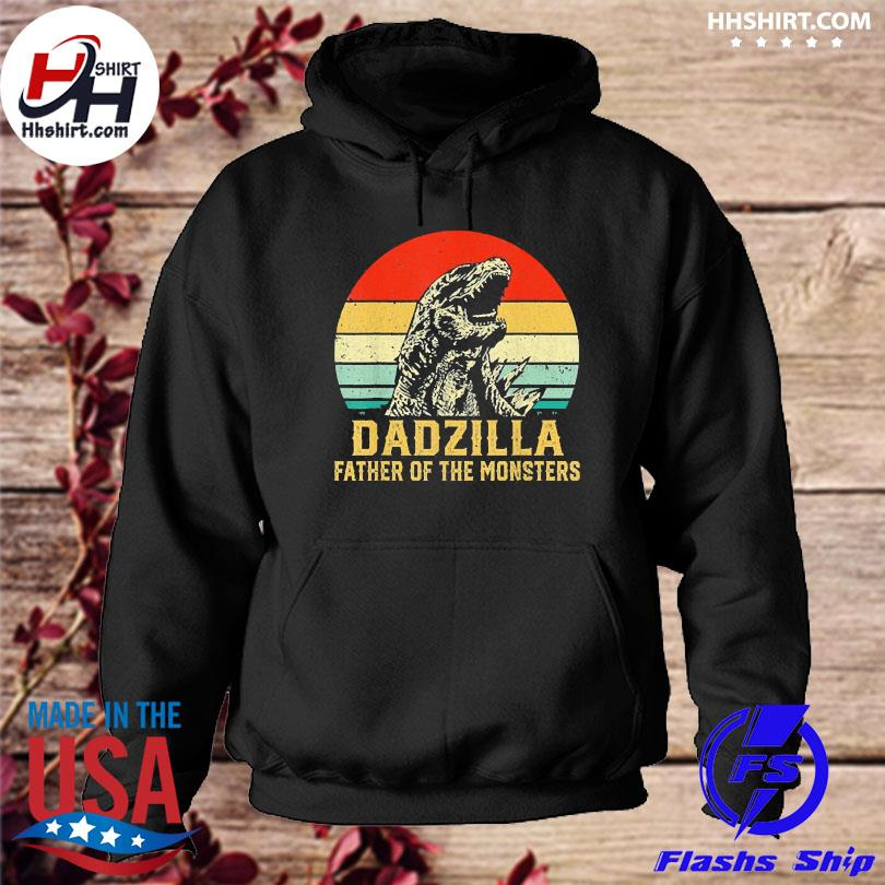 Dadzilla father of the monsters vintage hoodie