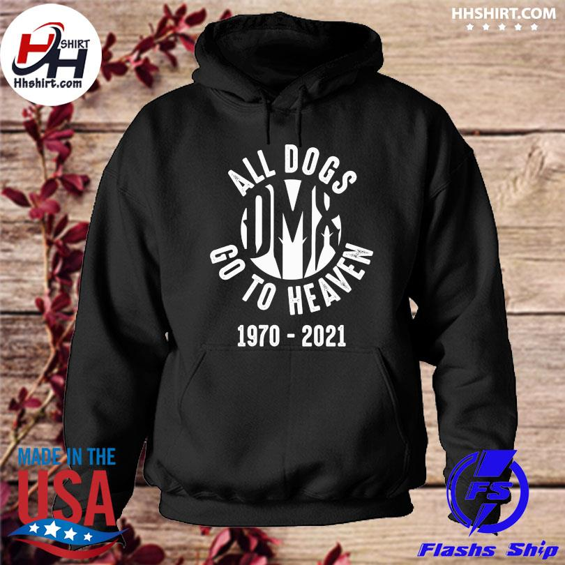 Dmx all dogs go to heaven 1970 2021 hoodie