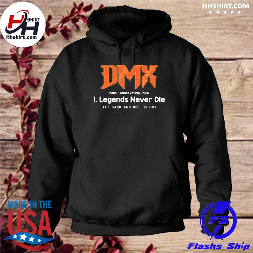Dmx legends never die it's dark and and hell is not hoodie