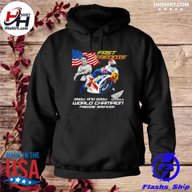 Fast freddie 250cc and 500cc world champion freddie spencer honda logo American flag hoodie