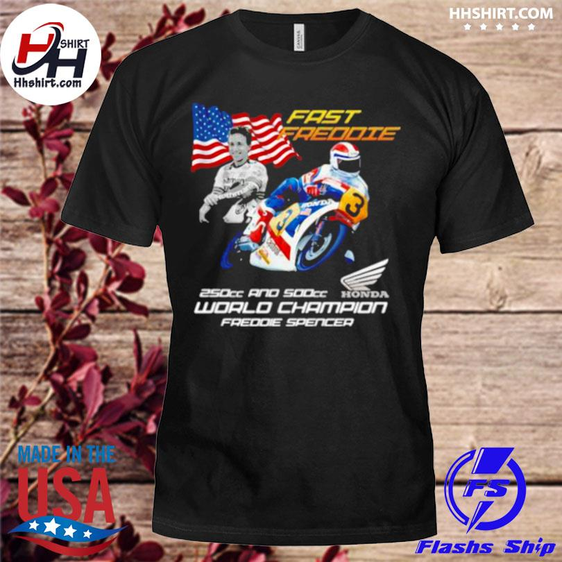 Fast freddie 250cc and 500cc world champion freddie spencer honda logo American flag shirt