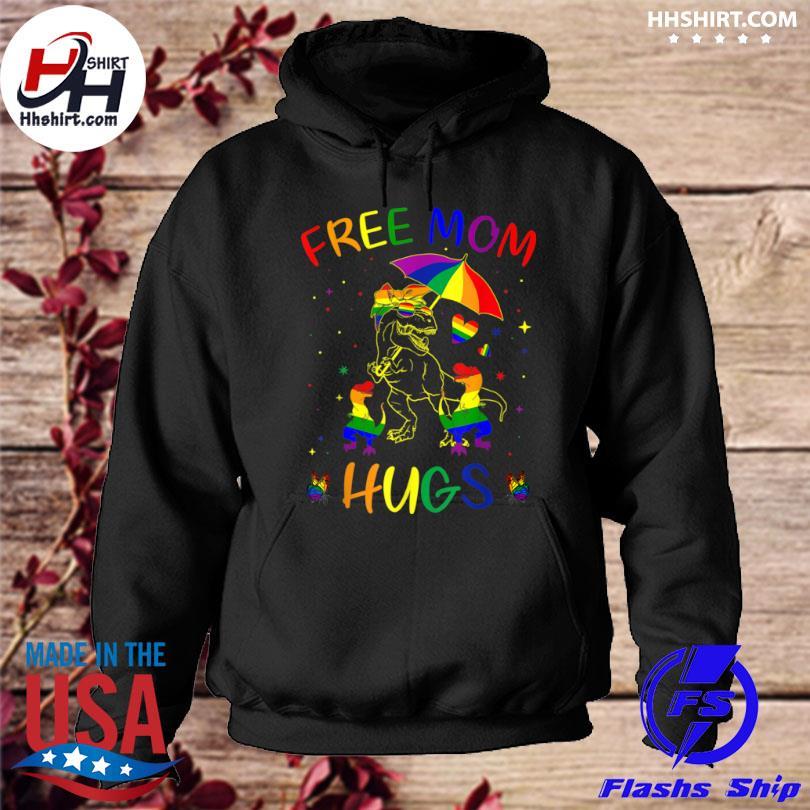 Free mom hugs lgbt pride mama dinosaur rex hoodie