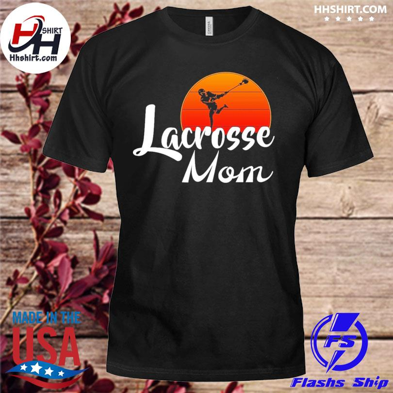 Lacrosse Mom sunset shirt