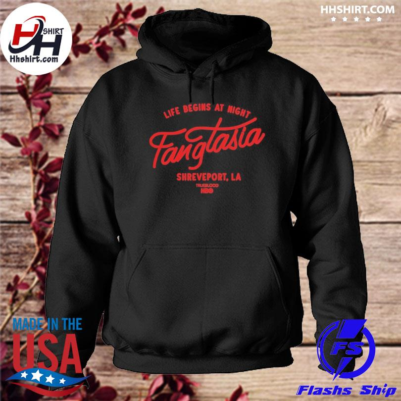 Life begins at night fangtasia shreveport la true blood hbo hoodie