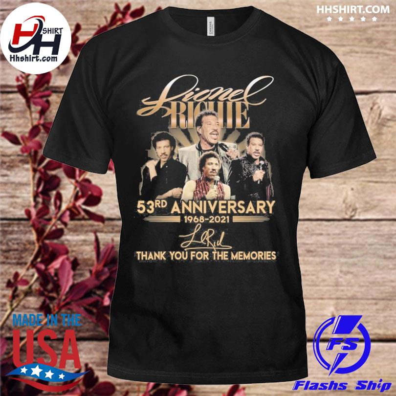 Lionel Richie 53rd anniversary thank you for the memories signatures shirt