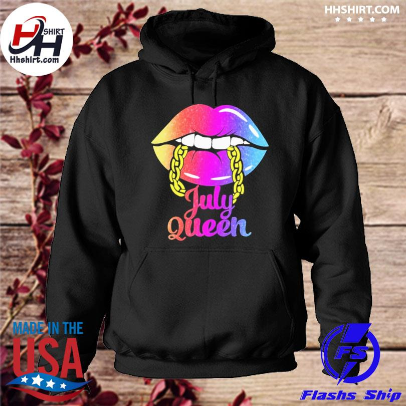 Lip July queen hoodie