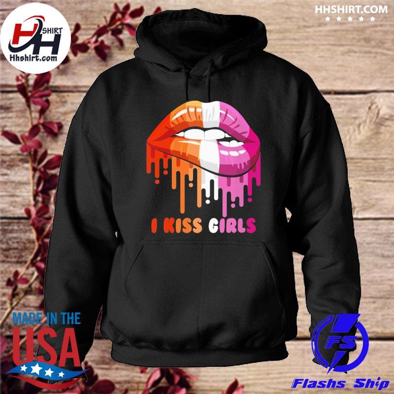 Lips I kiss girls hoodie