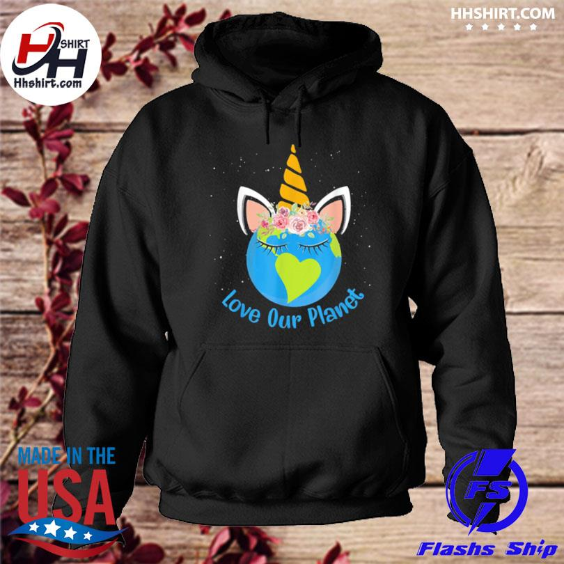 Love our planet earth day 2021 hoodie