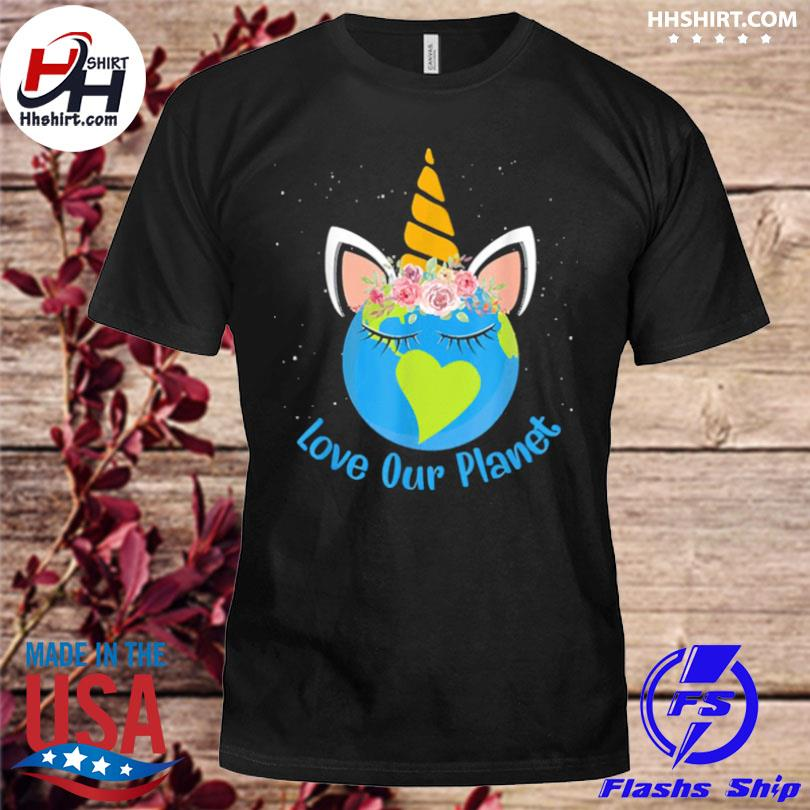 Love our planet earth day 2021 shirt