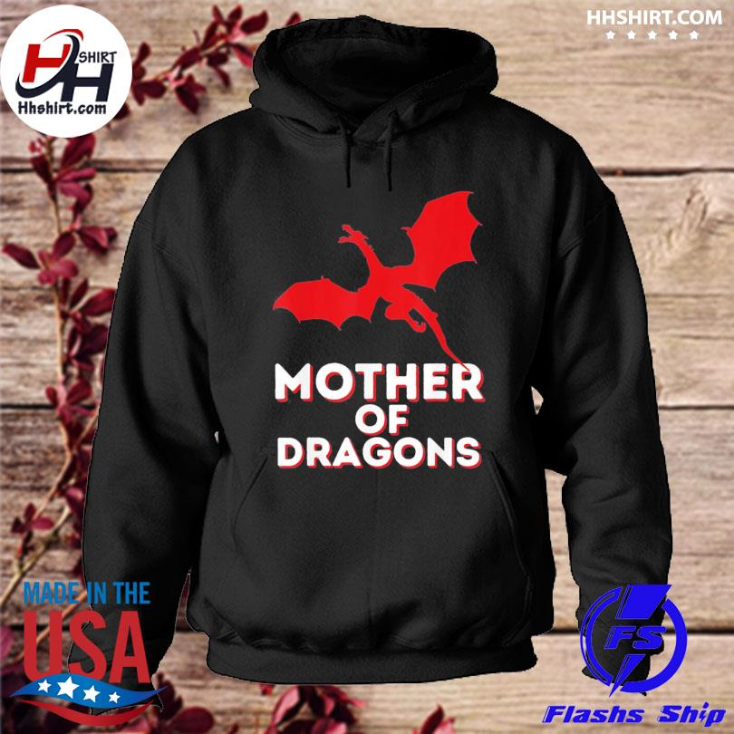 Mother of dragons mother's day mom & dragon lover hoodie