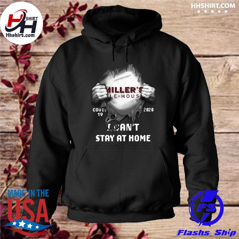 Official Blood inside me miller's ale house covid-19 2020 I can't stay at home hoodie