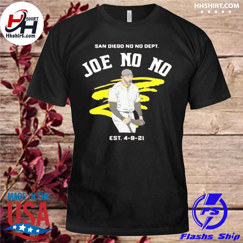 Official Joe no no est 4-9-21 shirt