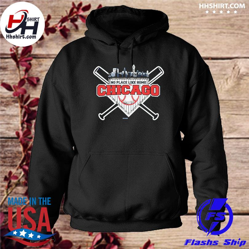 Official No place like home chicago hoodie