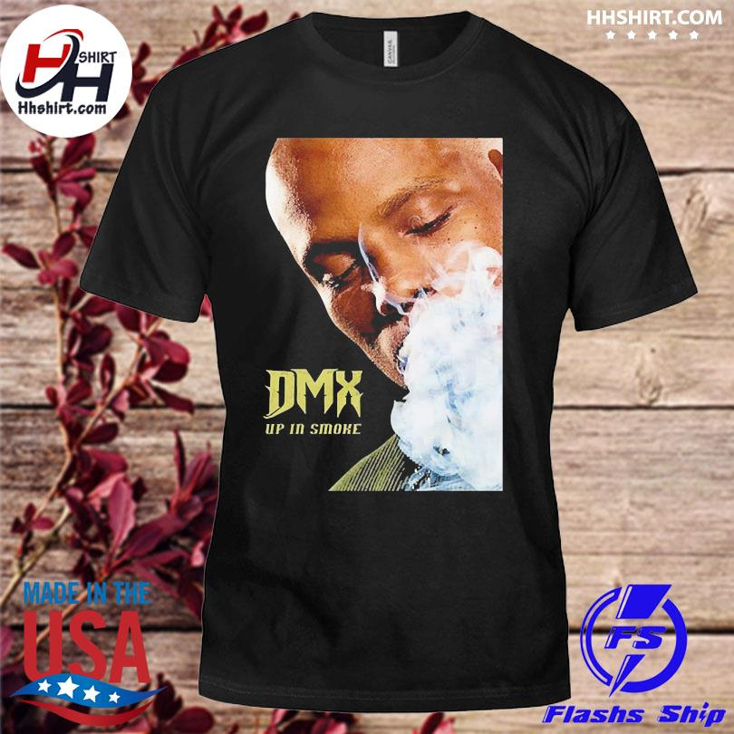 Official Rip dmx up in smoke shirt