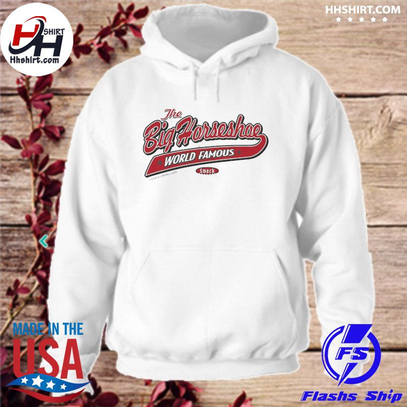 Official The he big horseshoe world famous hoodie