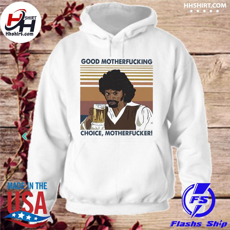 Rick James good motherfucking choice motherfucker vintage hoodie