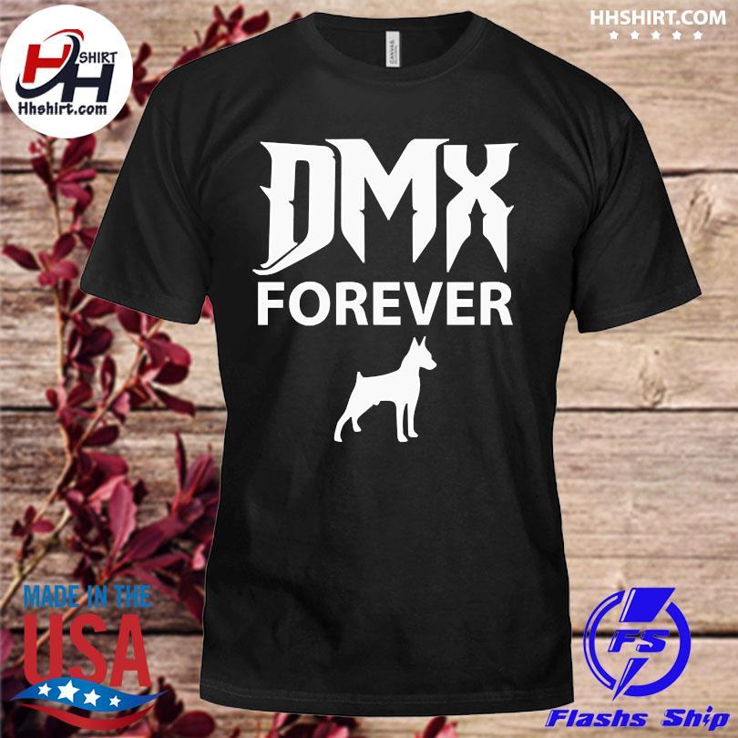 Rip dmx forever 2021 shirt