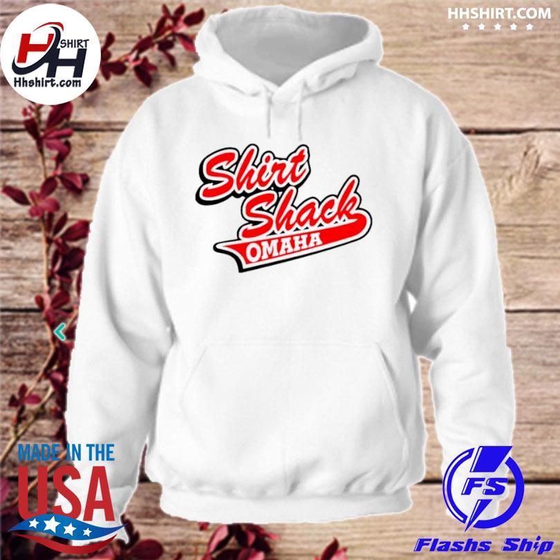 Shirt shack omaha hoodie