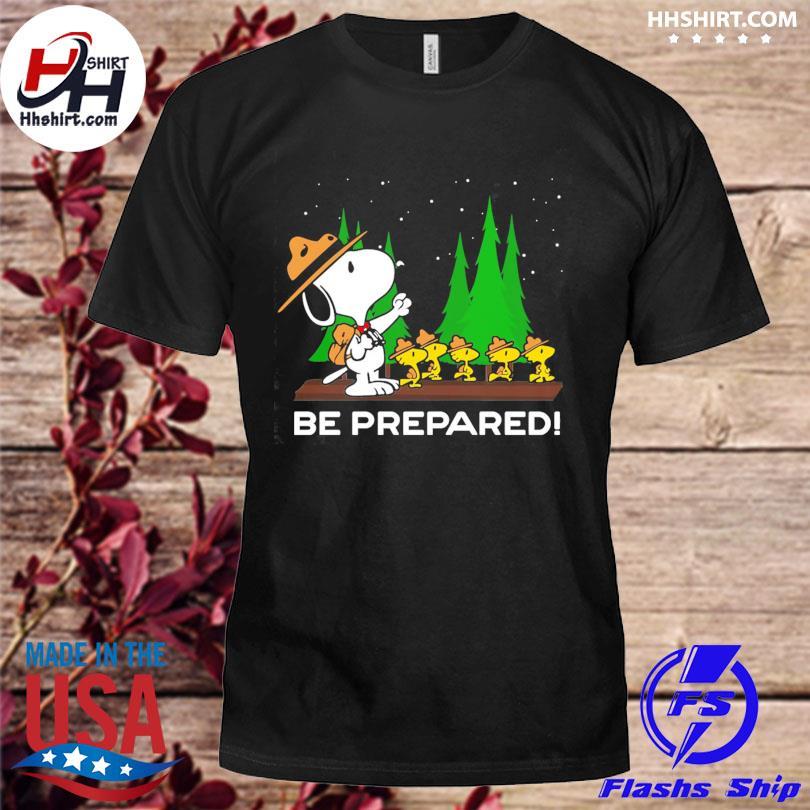 Snoopy dog be prepared shirt