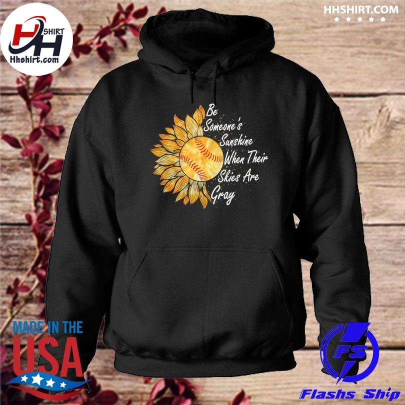Sunflower bed someone's sunshine when their skies are gray hoodie