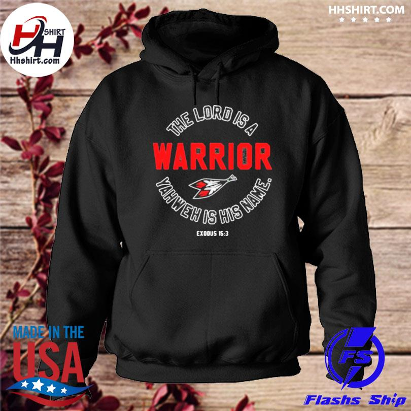 The lord is a warrior yahweh is his name hoodie