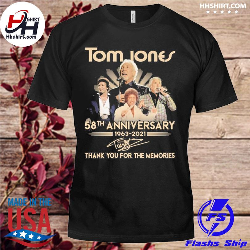 Tom Jones 58th anniversary thank you for the memories signatures shirt
