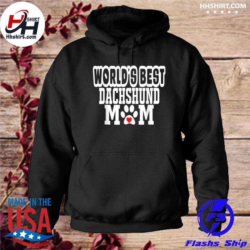 World's best dachshund mom dog lover mother's day hoodie