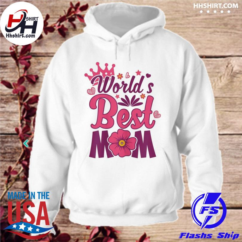 World's best mom mother's day us 2021 hoodie