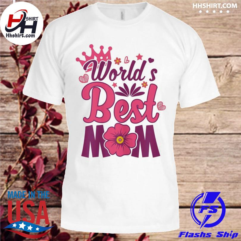 World's best mom mother's day us 2021 shirt