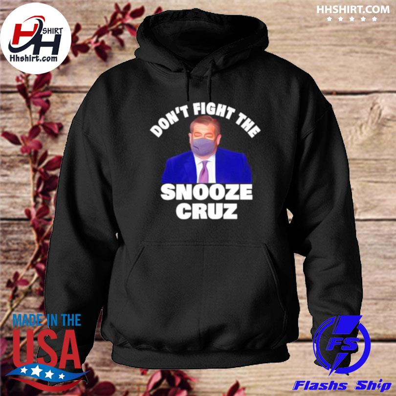 Don't fight the snooze cruz red hoodie