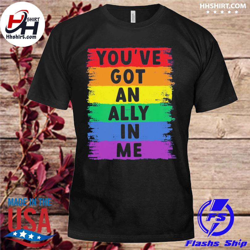 LGBT you've got an ally in me shirt