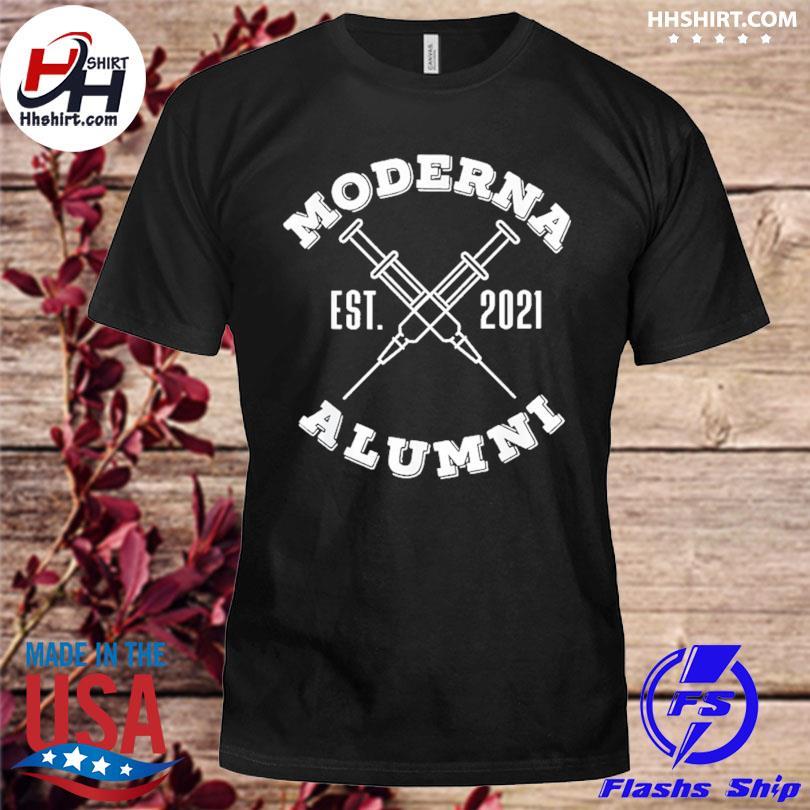 Official Moderna alumni moderna alumni 2021 vaccinated shirt