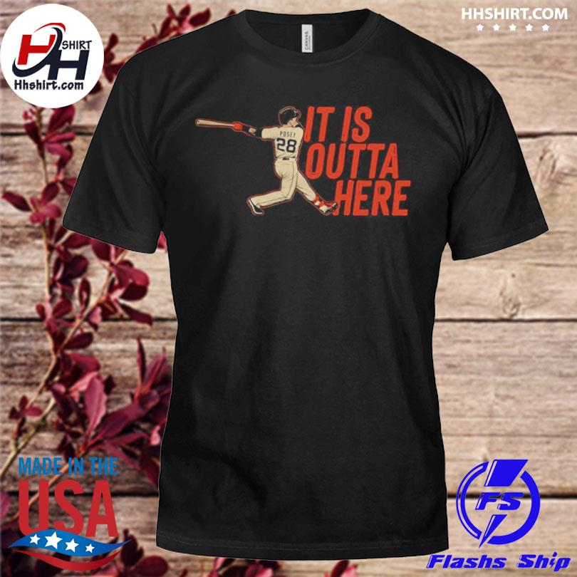 Official posey it is outta here shirt