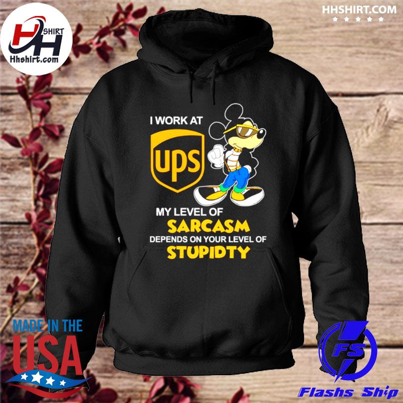 Stitch I work at ups my level of sarcasm depends on your level hoodie