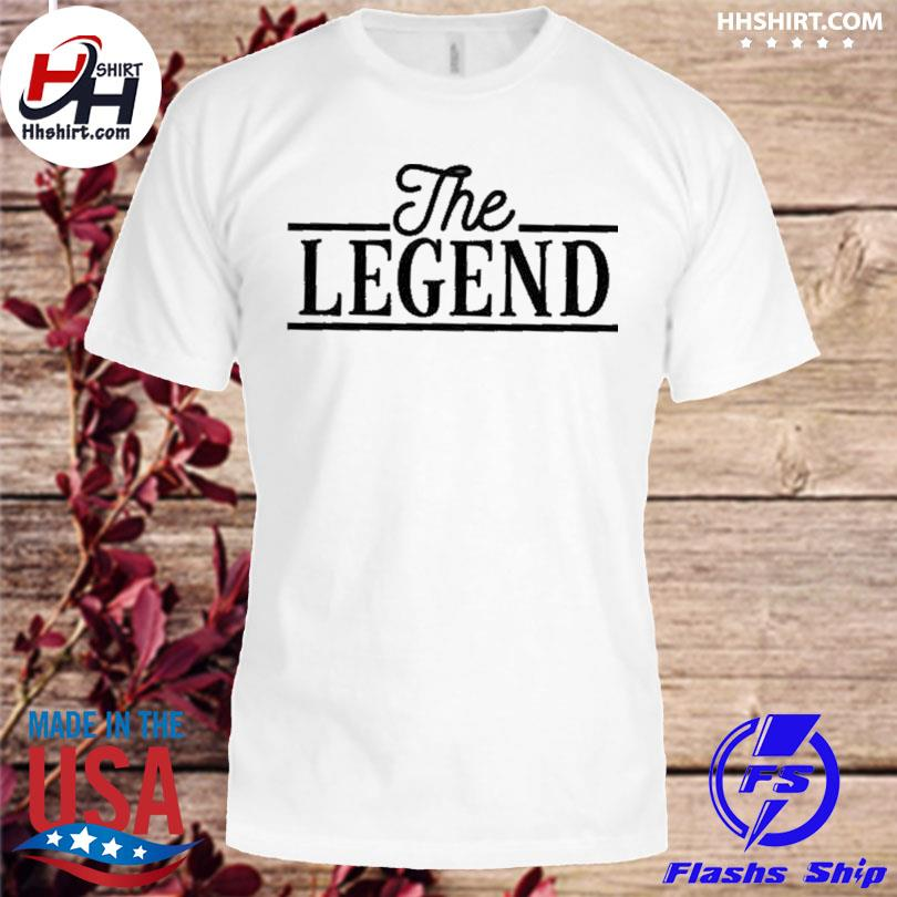 The legend 2021 shirt