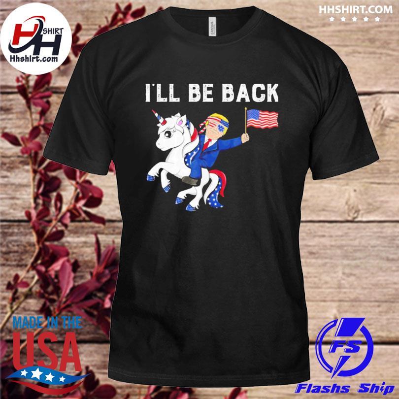 Unicon Donald Trump I'll be back American flag shirt