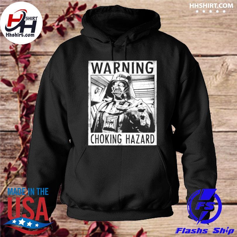 Warning choking hazard hoodie