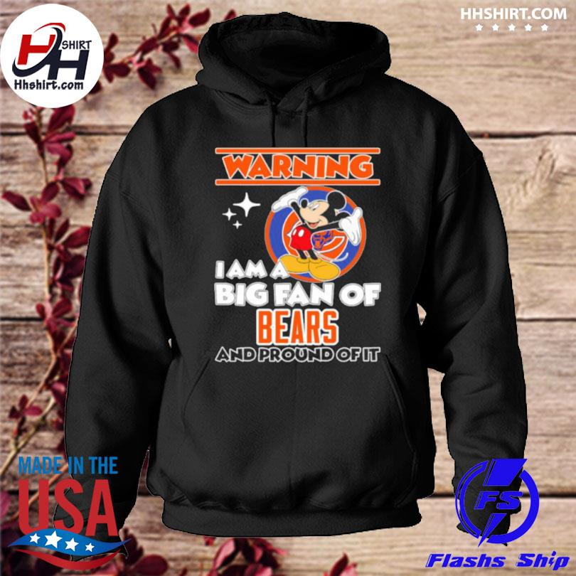 Warning I am a big fan of Chiefs and proud of it mickey hoodie