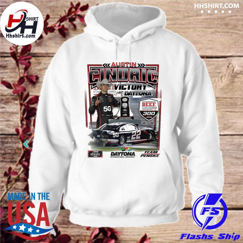 Austin Cindric Checkered Flag White 2021 NASCAR Xfinity Series Beef. It's What's For Dinner. 300 Race Win T-Shirt hoodie