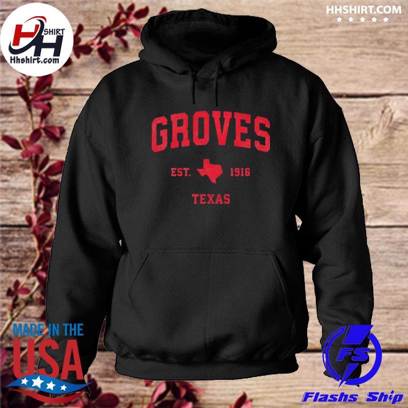 Groves Texas tx est 1916 vintage sports s hoodie