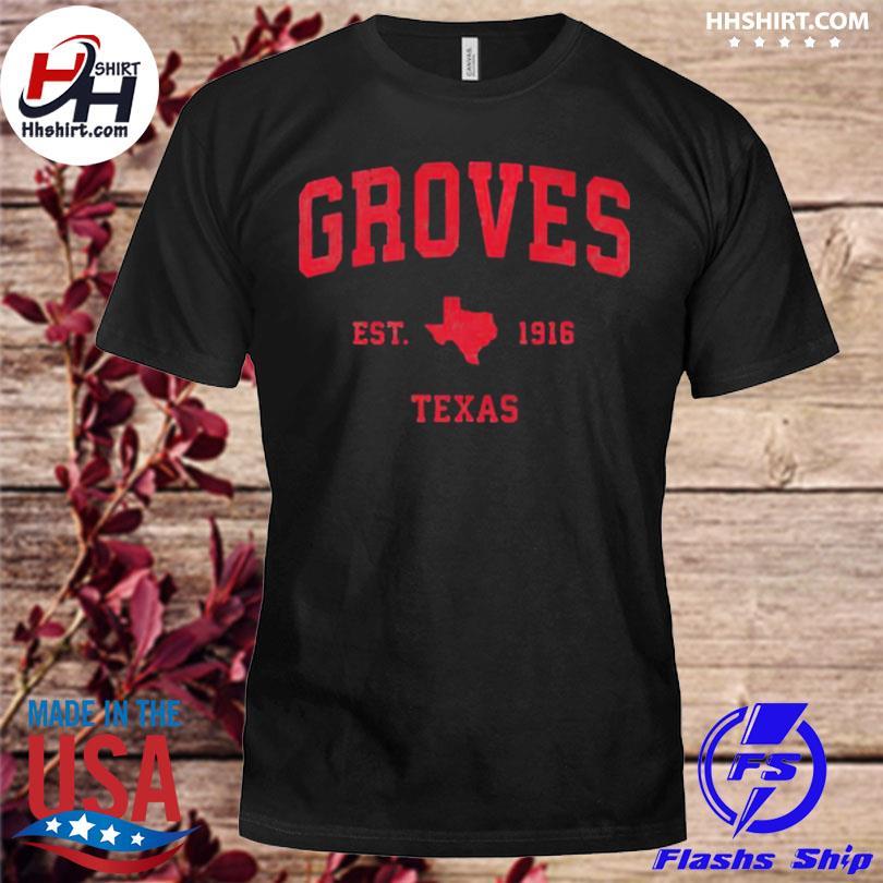 Groves Texas tx est 1916 vintage sports shirt