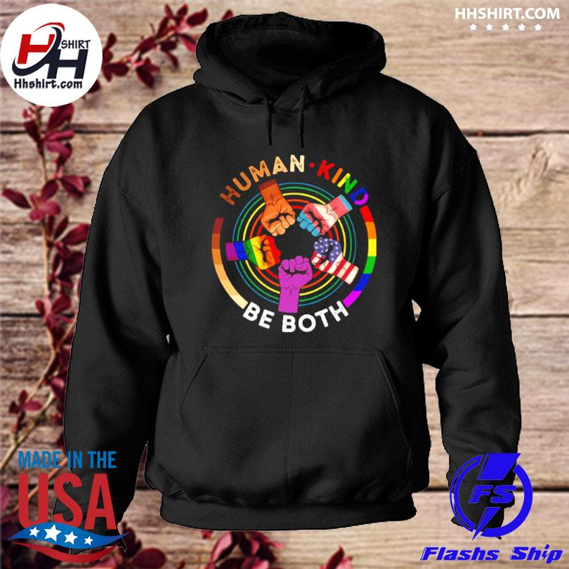 Human Kind Be Both LGBT Hand s hoodie