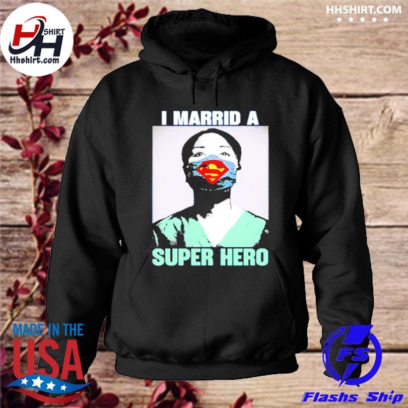 I married a superhero s hoodie