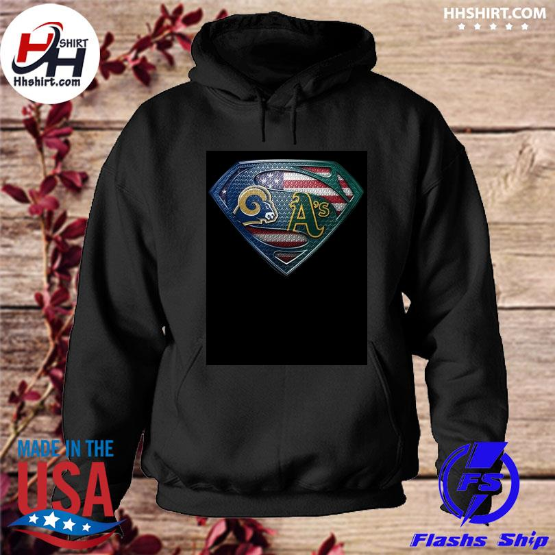 Los Angeles Rams And Oakland Athletics Superman American Flag Layer Shirt hoodie