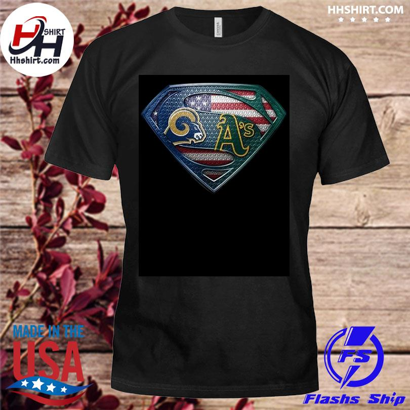 Los Angeles Rams And Oakland Athletics Superman American Flag Layer Shirt