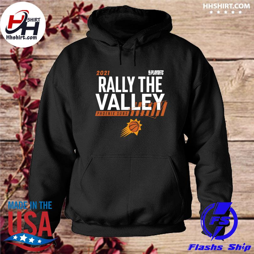 Official 2021 NBA Playoffs Rally the valley Phoenix Suns s hoodie
